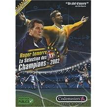 Roger Lemerre la sélection des champions 2002