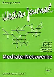 Medien Journal, Jg.25/3, Mediale Netzwerke