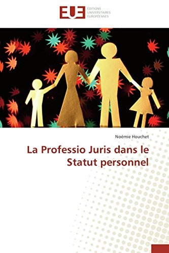 La professio juris dans le statut personnel