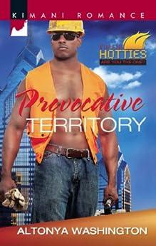 Provocative Territory (Mills & Boon Kimani) (Kimani Hotties, Book 38) by [Washington, AlTonya]