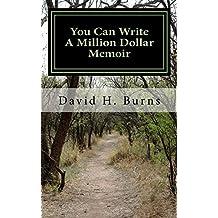 You Can Write A Million Dollar Memoir (English Edition)