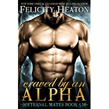 Craved by an Alpha (Eternal Mates Paranormal Romance Series Book 5) (English Edition)