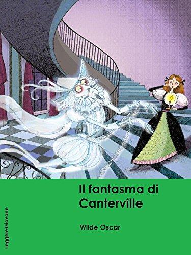 Wilde. Il fantasma di Canterville, parodia di storie di fantasmi e castelli. (LeggereGiovane)