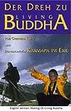 Living Buddha - Der Dreh zu Living Buddha