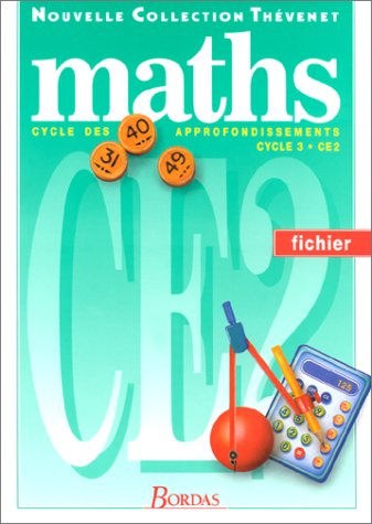Maths, cycle des approfondissements, cycle 3, CE2 : Fichier