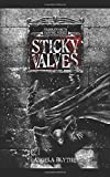 Sticky Valves: Book 1 of the Saddleworth Vampire Series