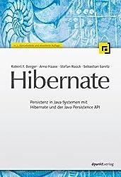 Hibernate: Persistenz in Java-Systemen mit Hibernate 3.2 und dem Java Persistence API