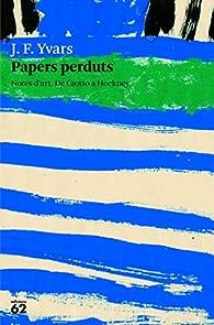 Papers Perduts par  Jose Francisco Yvars Castello