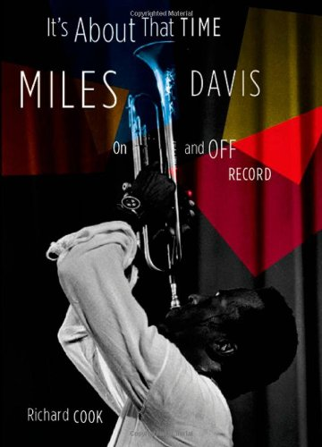 It's about That Time: Miles Davis on and Off Record