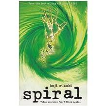 Spiral by Koji Suzuki (2005-03-07)