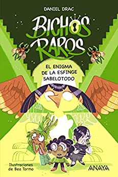 Epub Descargar Bichos raros 2: El enigma de la esfinge sabelotodo (Literatura Infantil (6-11 Años) - Narrativa Infantil)