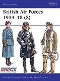 British Air Forces 1914-18 (2) (Men-at-Arms)