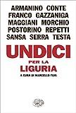 Undici per la Liguria (L'Arcipelago Einaudi Vol. 216)