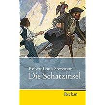 Die Schatzinsel (Reclam Taschenbuch, Band 20256)