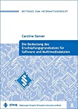 Die Bedeutung des Erschöpfungsgrundsatzes für Software und Multimediadateien (Beiträge zum Informationsrecht)