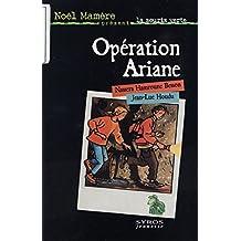 Opération Ariane (Souris verte t. 31)