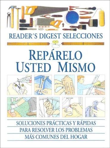 Descargar Libro Reparelo usted mismo de Reader's Digest