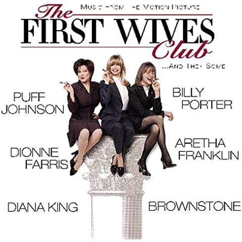 The First Wives Club: Music From The Motion Picture by Sony (1996-09-17)