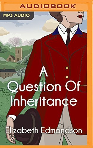 A Question of Inheritance (A Very English Mystery) by Elizabeth Edmondson (2016-02-16)