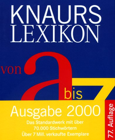 Knaurs Lexikon von A - Z (Knaur-HC)