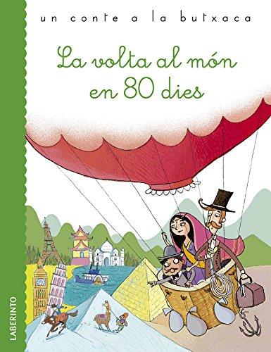 La volta al món en 80 dies (Un conte a la butxaca) - 9788484838876