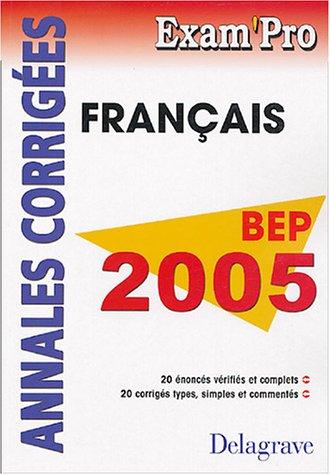 Français BEP : Annales corrigés