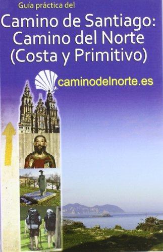 Camino de Santigo del Norte, Costa y Primitivo. Buen Camino. por Carlos Mencos Arraiza