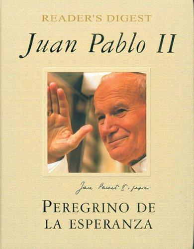 Juan Pablo II: Peregrino de la Esperanza