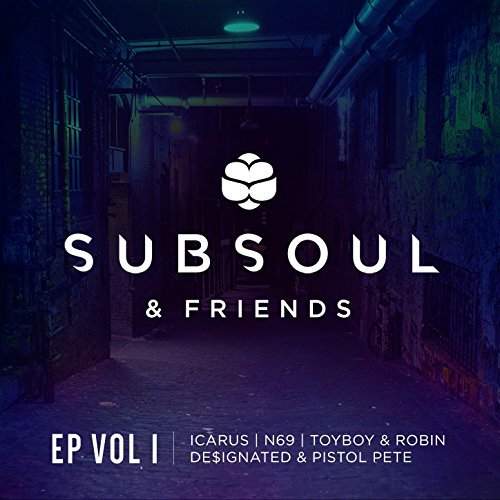 SubSoul & Friends EP Vol. 1