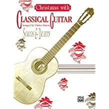 Christmas with Classical Guitar Solos & Duets by Charles Duncan (1994-10-01)