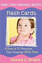 Baby Sign Language Flash Cards: A 50-Card Deck by Monta Z. Briant (2007-07-01)
