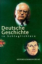Deutsche Geschichte in Schlaglichtern