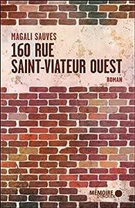 160 rue Saint-Viateur Ouest par Magali Sauves
