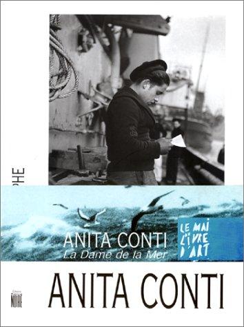 Anita Conti, photographe par Collectif, Anita Conti