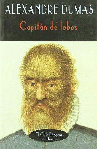 Capitán de lobos (El Club Diógenes) por Alexandre Dumas