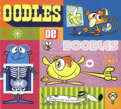 Oodles De Doodles: Libro De Actividades Para Ninos En El Hospital por Steffanie Lorig