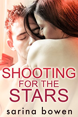 Shooting For The Stars (gravity Book 3) por Sarina Bowen