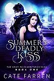 Summer's Deadly Kiss (The Vampire Inheritance Saga Book 1)