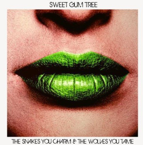 Sweet Gum Tree (Snakes You Charm & the Wolves)