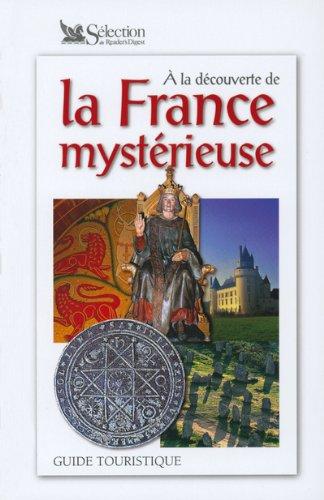 A la découverte de la France mystérieuse por Collectif