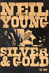 Neil Young : Silver & Gold