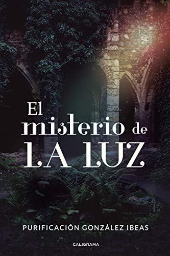 El misterio de La Luz de Purificación González Ibeas