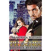 Phoenix Operación Parrot (Spanish Edition)
