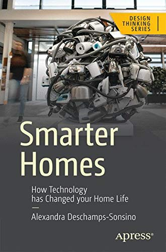 Smarter Homes: How Technology Has Changed Your Home Lif