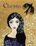 Clarinha : un conte des Açores   Bloch, Muriel (1954-....). Auteur