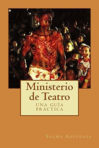 Ministerio de Teatro: una guía práctica