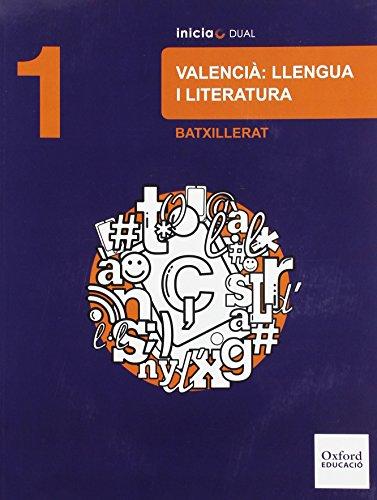 Lengua valenciana y literatura libro del alumno bachillerato 1 (inicia dual)