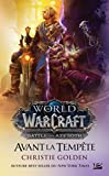 Warcraft - Avant la tempête (Gaming) - Format Kindle - 9791028106300 - 5,99 €