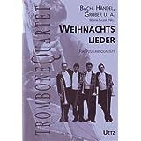 Weihnachtslieder für Posaunenquartett (-Quintett) / for Trombone Quartet (Quintet) (Musik für Blechbläser)