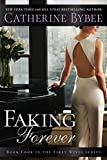 Faking Forever (First Wives Book 4) (English Edition)